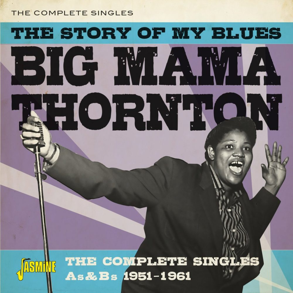++++Big Mama Thornton - The Story Of My Blues – The Complete Singles As & Bs (1955-1961)
