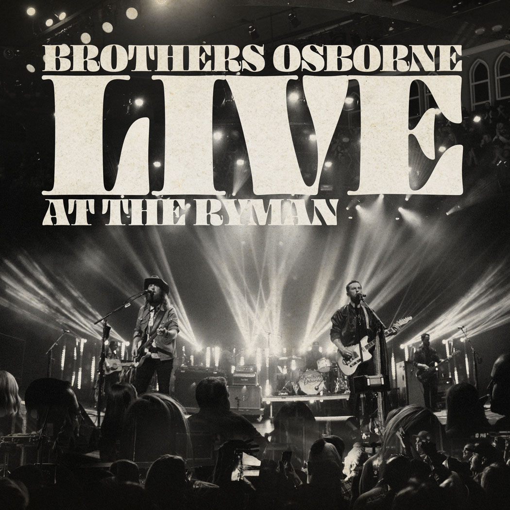 ++++Brothers Osborne - Live At The Ryman