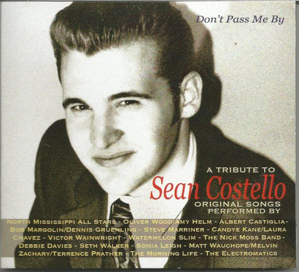 +Don't Pass Me By - A Tribute To Sean Costello