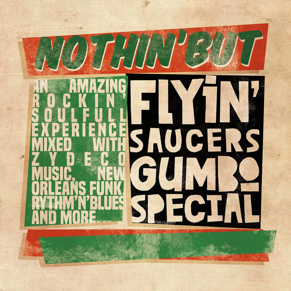 +Flyin' Saucers Gumbo Special - Nothin' But