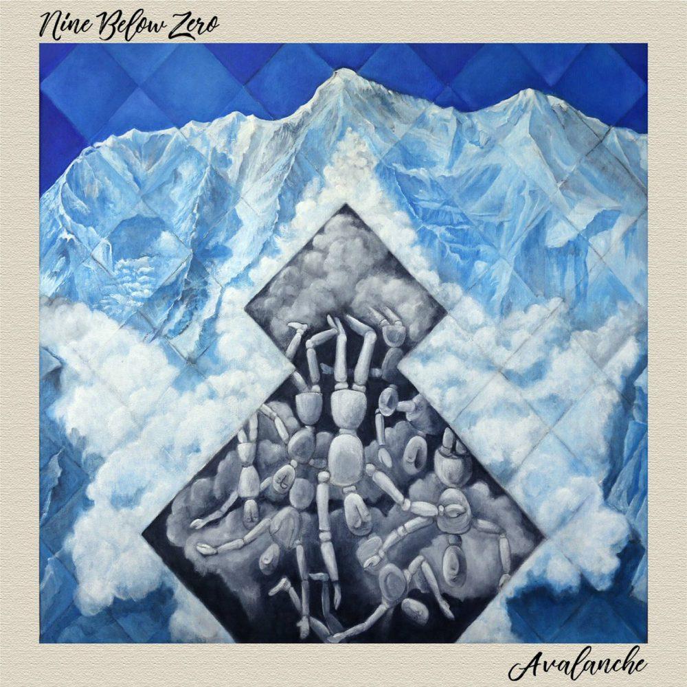 ++++Nine Below Zero - Avalanche
