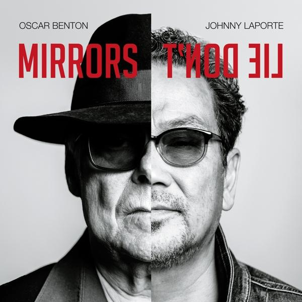++++Oscar Benton Johnny Laporte – Mirrors Don't Lie