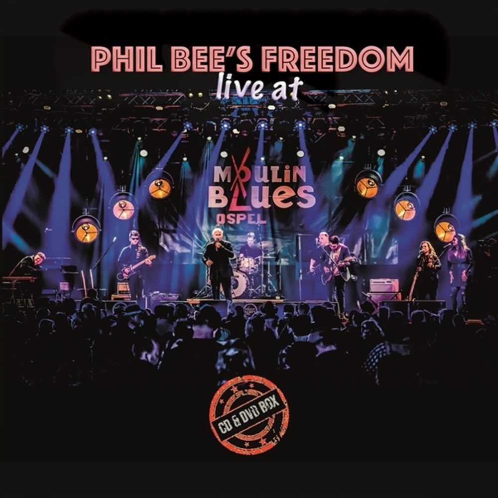 ++++Phil Bee's Freedom - Live At Moulin Blues