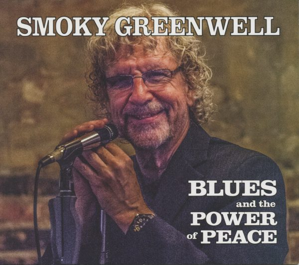 +Smoky Greenwell - Blues And The Power Of Peace