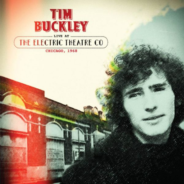 +Tim Buckley - Live at the Electric Theatre Co. Chicago, 1968