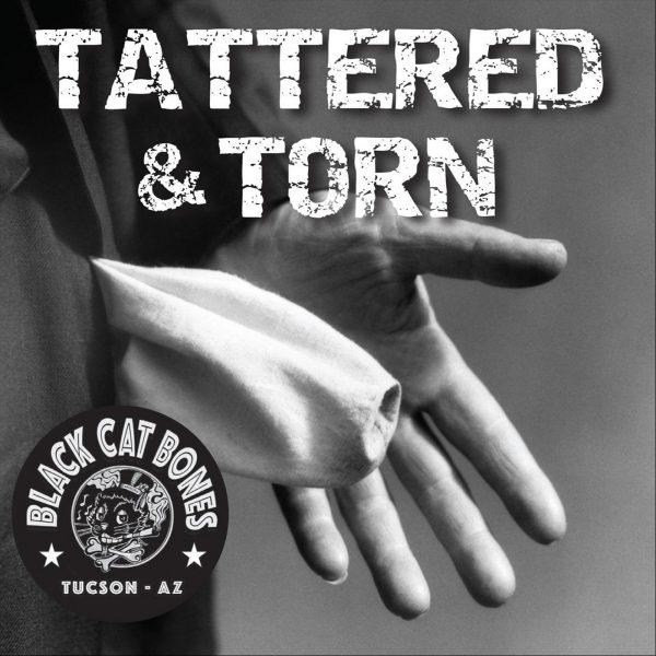 +Black Cat Bones - Tattered And Torn (2019)