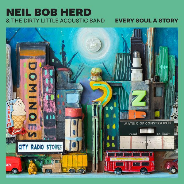+++Neil Bob Herd & The Dirty Little Acoustic Band - 'Every Soul a Story' - cover (300dpi)