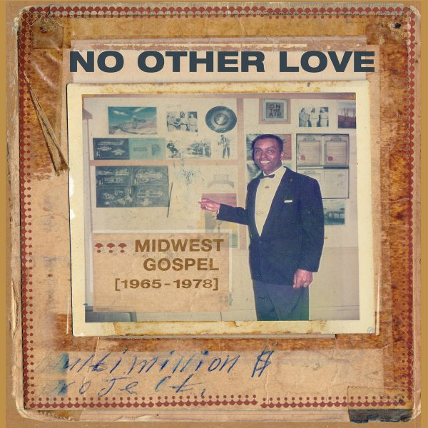 +No Other Love Midwest Gospel 1965-1978