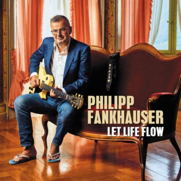 +Philipp-Fankhauser-Let-Life-Flow-2019