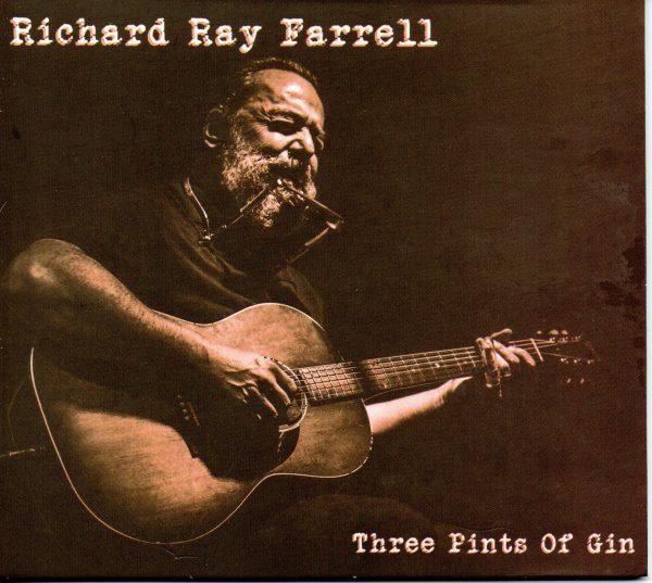 +Richard Ray Farrell - Three Pints of Gin