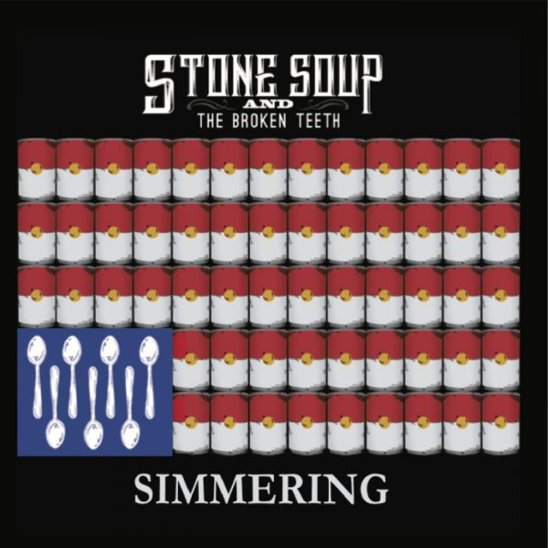 +++Stone Soup and the Broken Teeth - Simmering