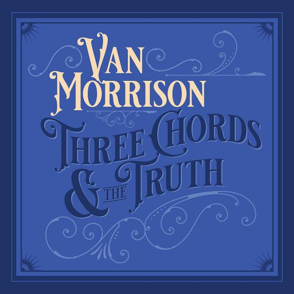 ++Van Morrison - Three Chords And The Truth