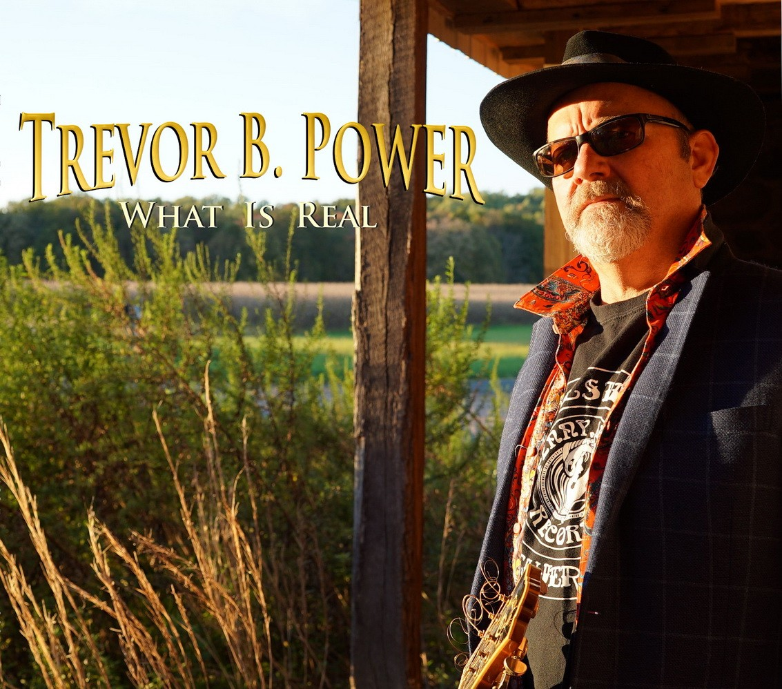 Trevor B. Power - What Is Real