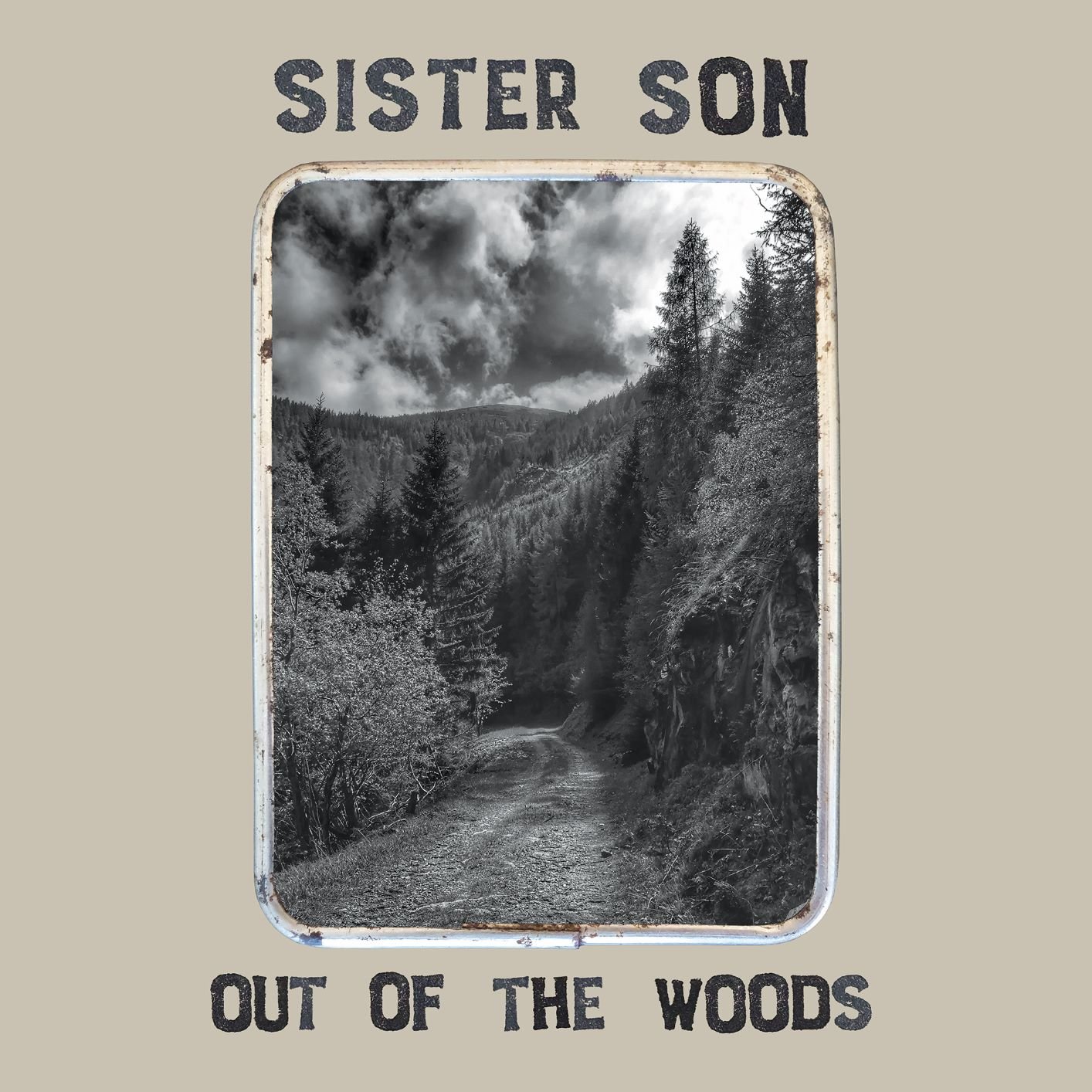 Sister Son - Out Of The Woods