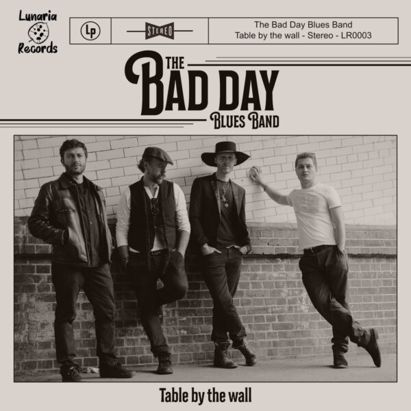 The Bad Day Blues Band - Table By The Wall