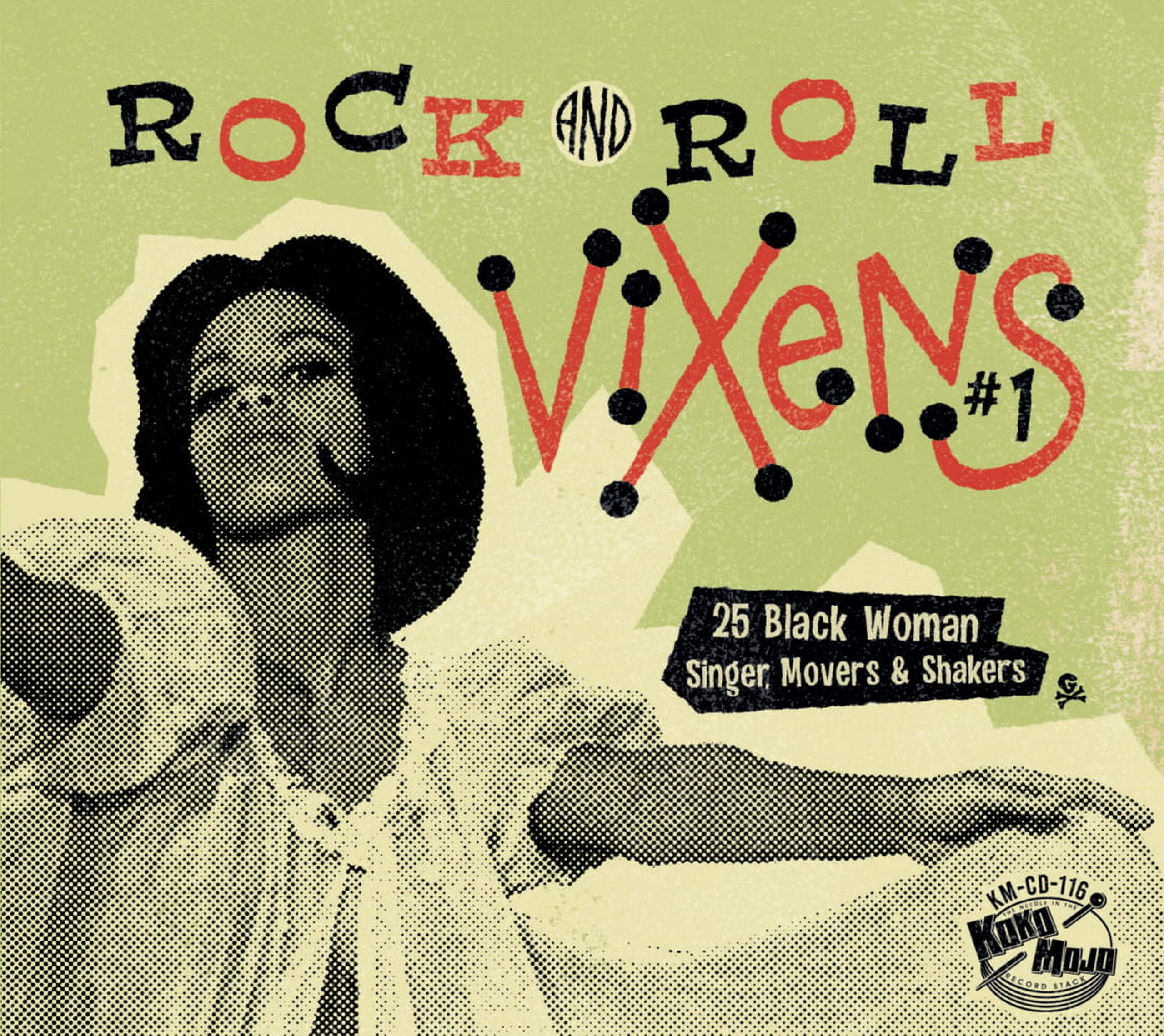Various Artists - Rock And Roll Vixens 1 – 25 Black Woman Singer, Movers & Shakers