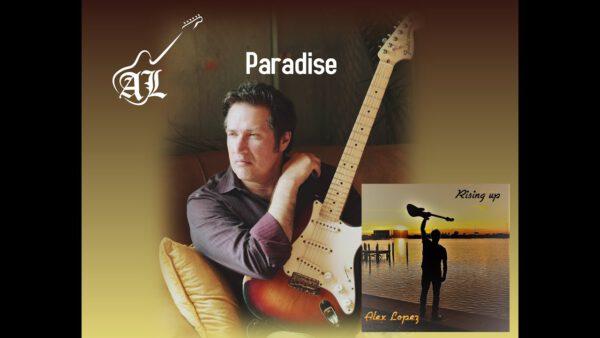 Alex Lopez - Paradise