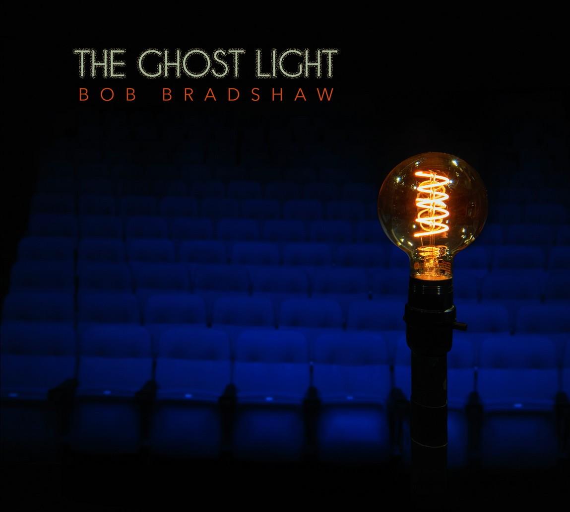 Bob Bradshaw - The Ghost Light