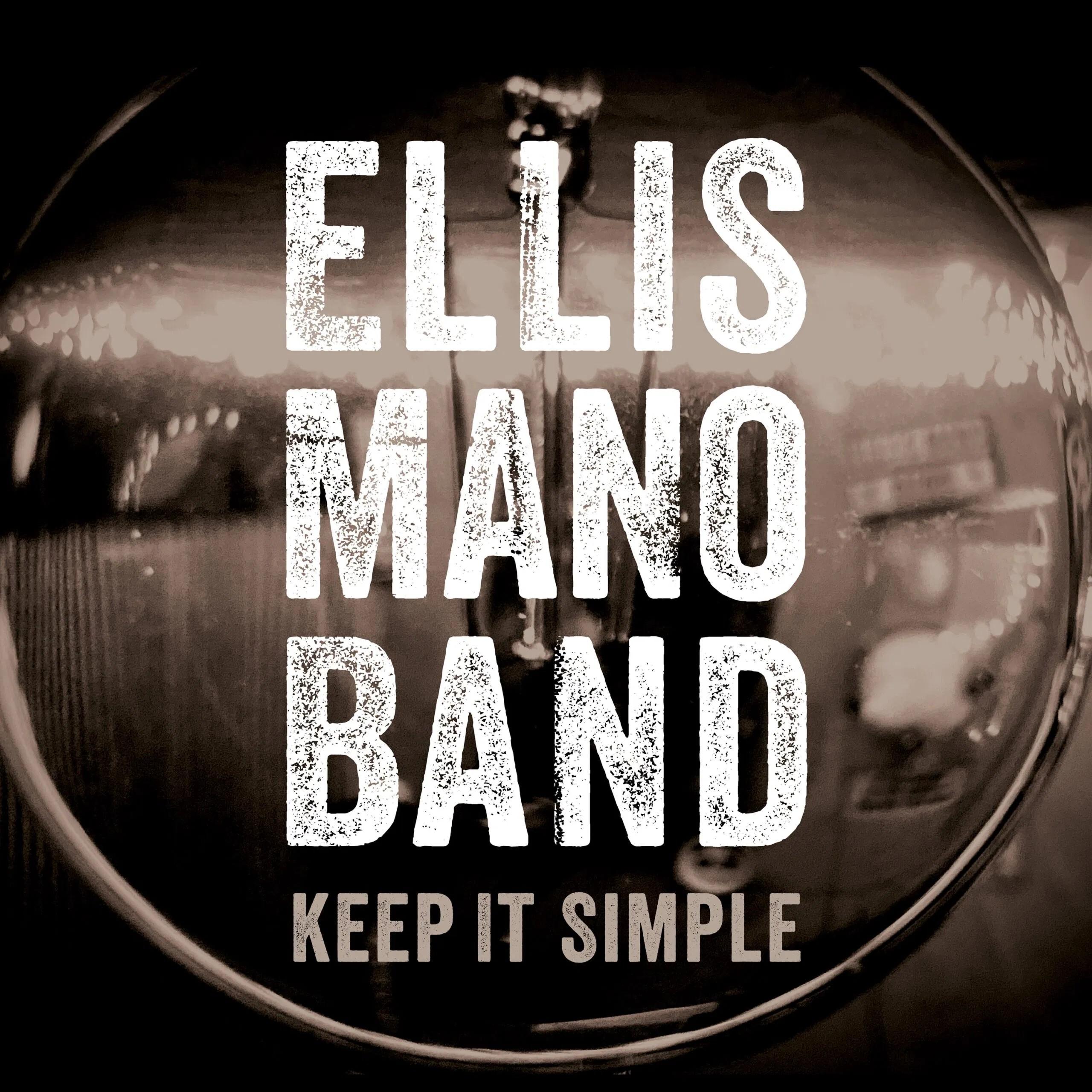 Ellis-Mano-Band-Keep-It-Simple-scaled
