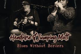Hendrikse & Jumping Matt - Blues Without Borders