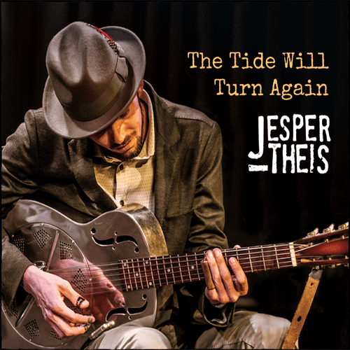 Jesper Theis - The Tide Will Turn Again