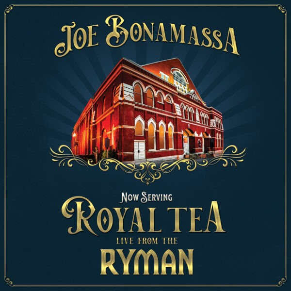 Joe Bonamassa_Royal Tea Live at the Ryman