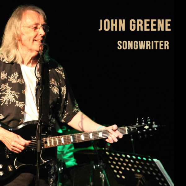 John Greene - Songwriter