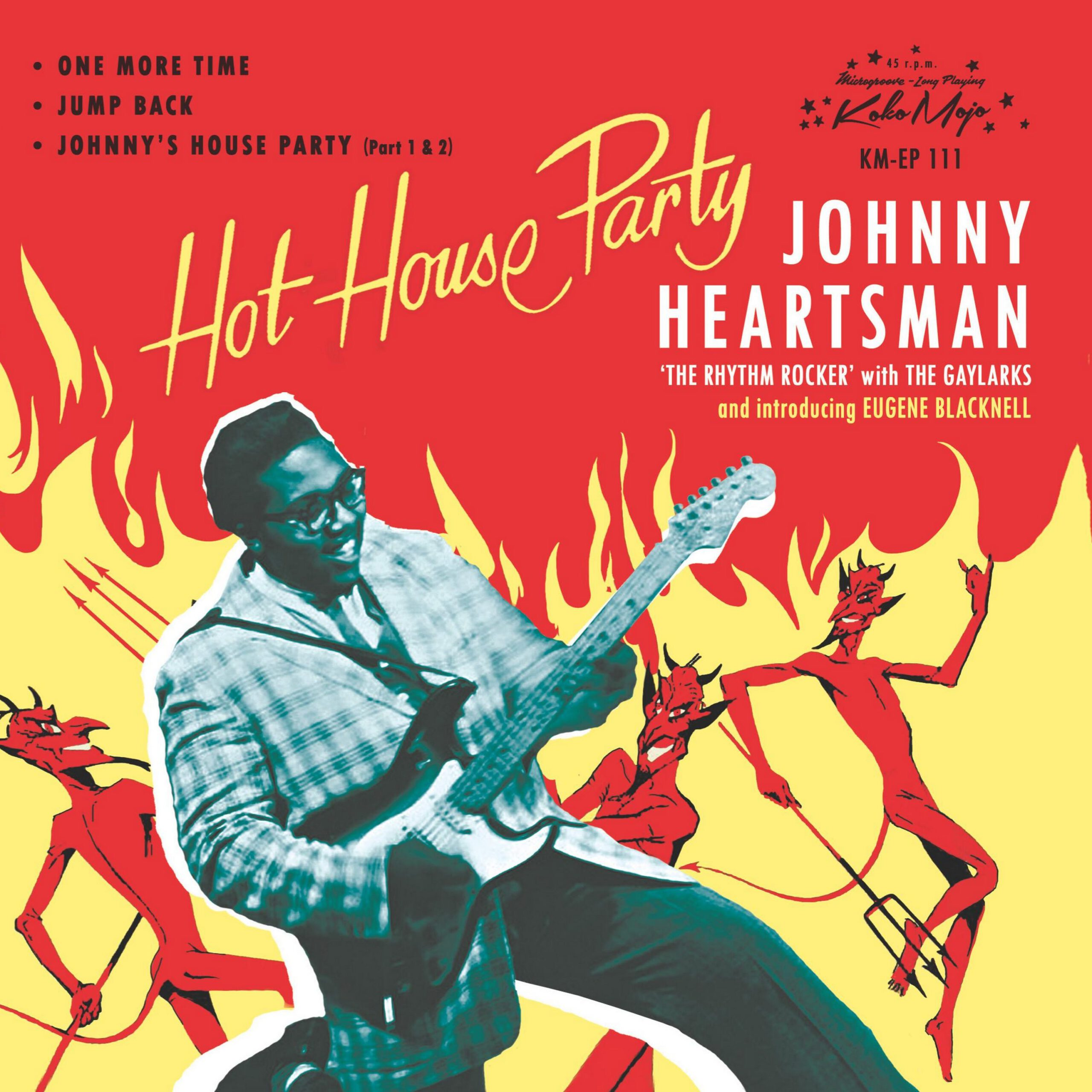 Johnny Heartsman - Hot House Party