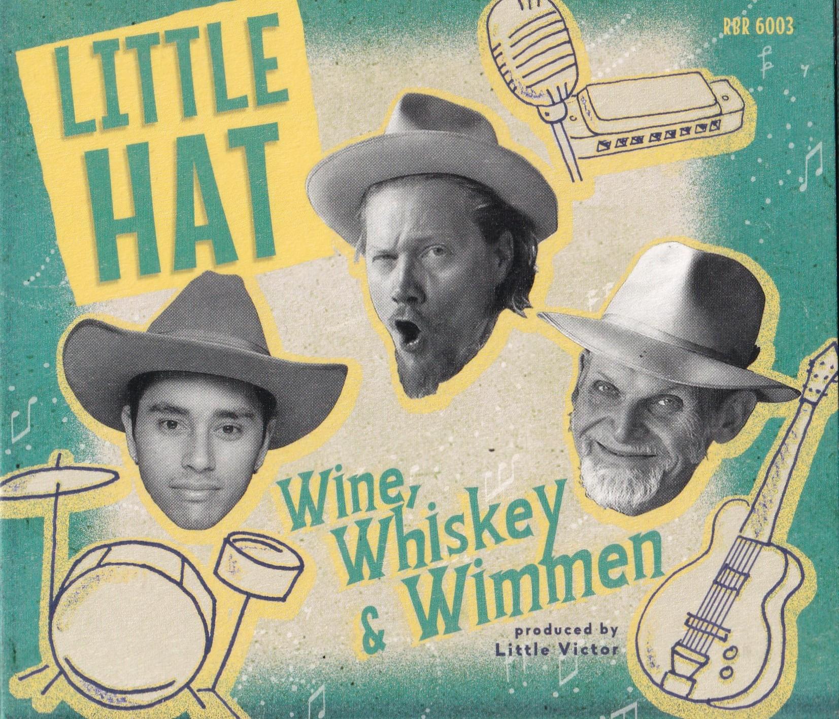 Little Hat - Wine, Whiskey & Wimmen I Bluestown Music