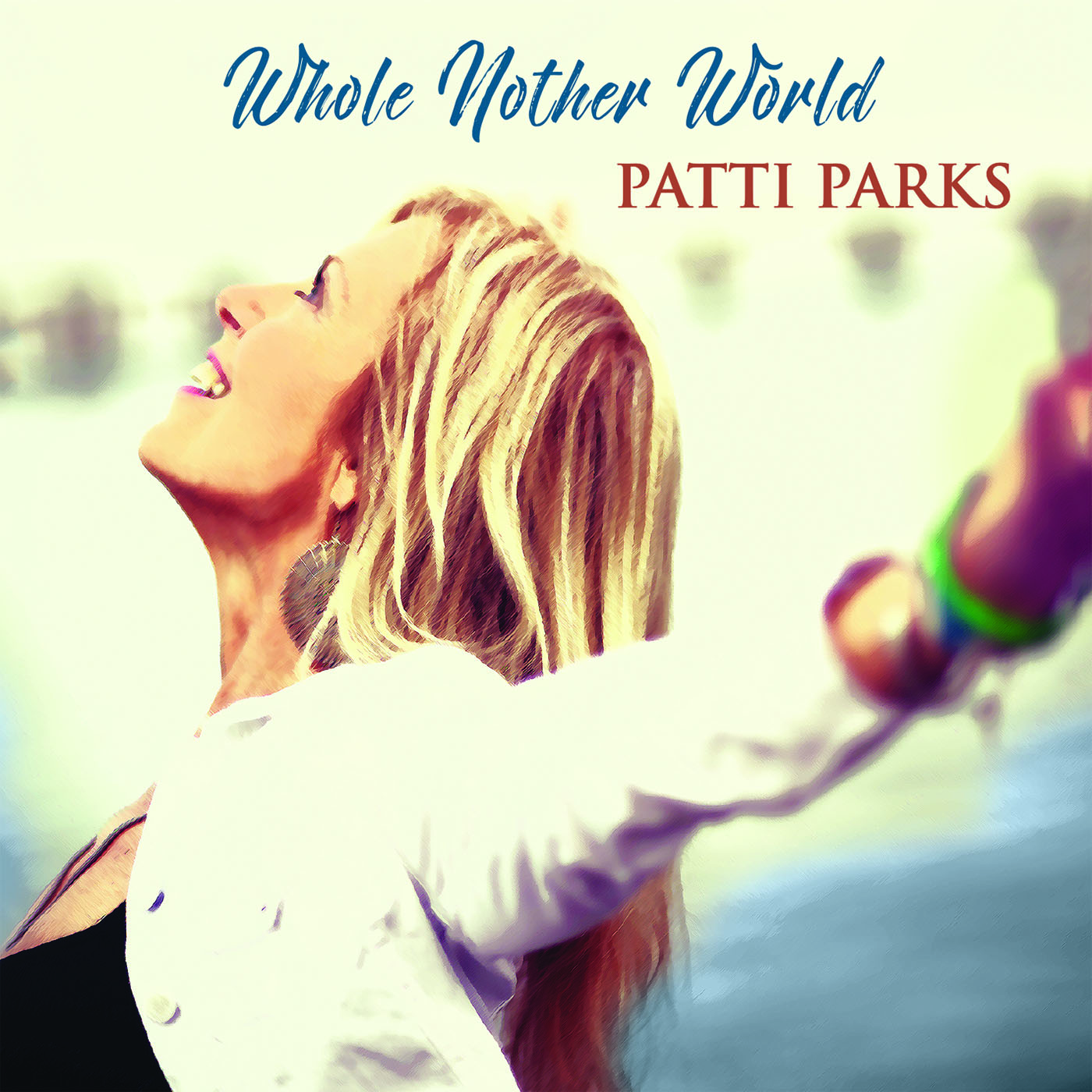Patti Parks - Whole Nother World