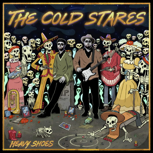 The Cold Stares - HeavyShoes