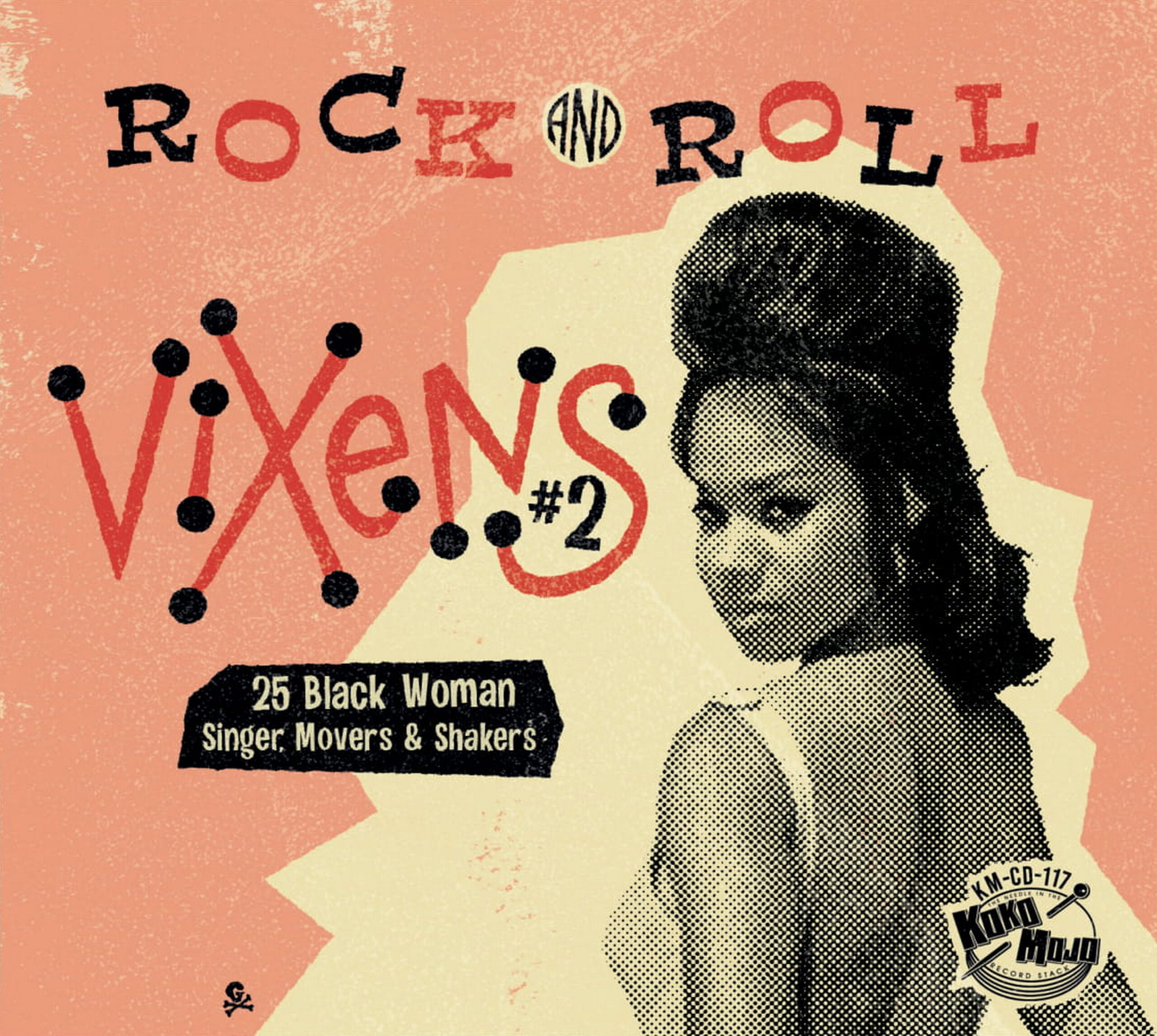 Various Artists - Rock And Roll Vixen 2 – 25 Black Woman Singer, Movers & Shakers