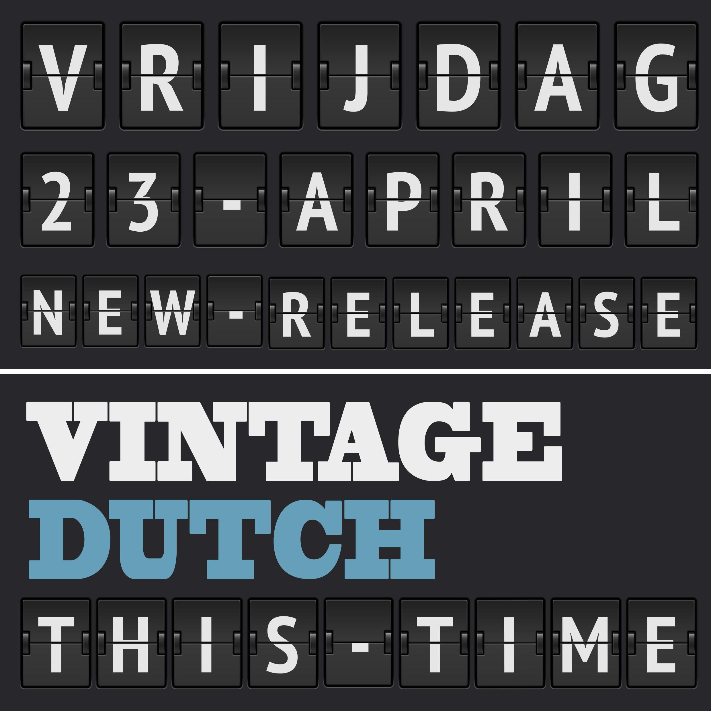 Vintage Dutch - This Time