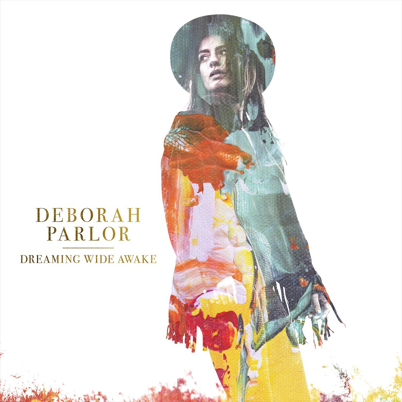 Deborah Parlor - Dreaming Wide Awake