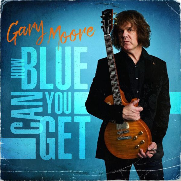 Gary Moore - How Blue Can You Get