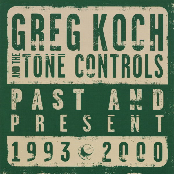 Greg Koch - Past and Present