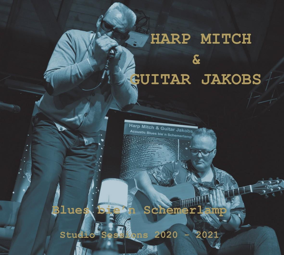 Harp MItch & Guitar Jakobs - Blues bie'n Schemerlamp! - Studio Session 2020-2021