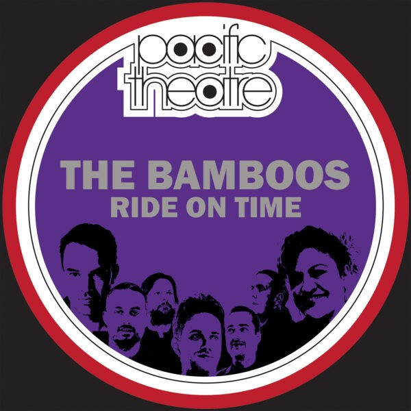 The Bamboos - Ride On Time