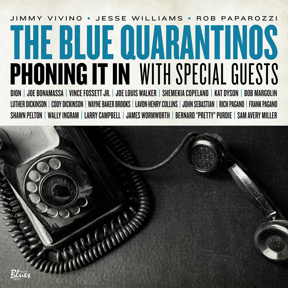 The Blue Quarantinos - Phoning It In (2021)