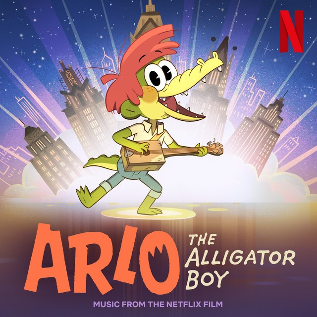 Various Artists - Arlo The Alligator Boy (Music From The Netflix Film)