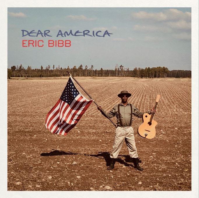 Eric Bibb - Dear America