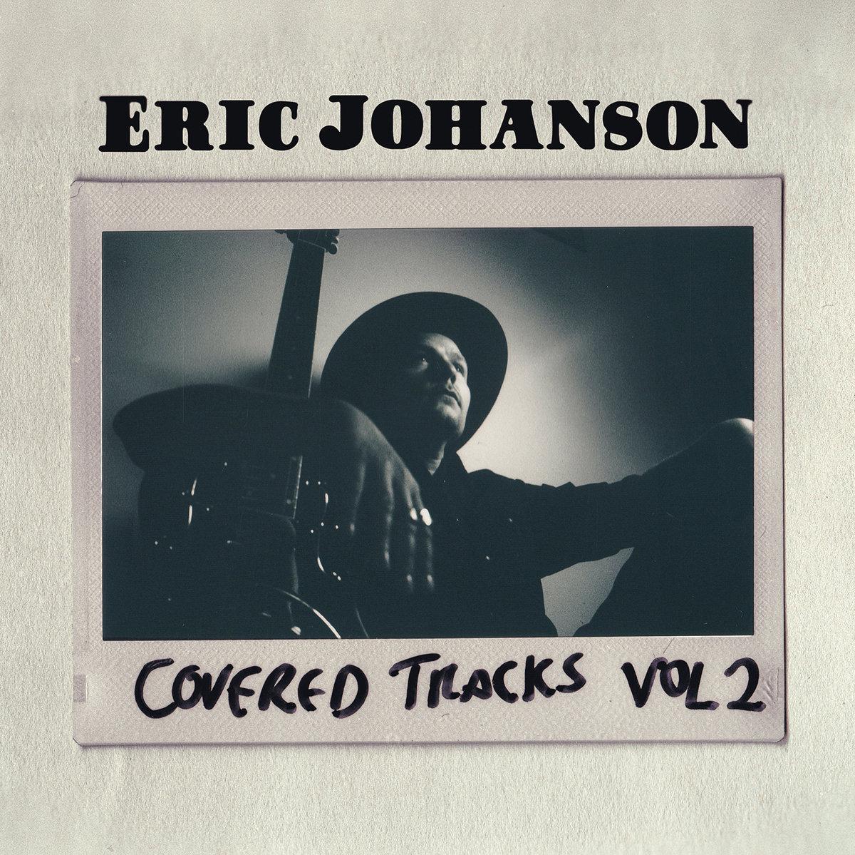 Eric Johanson - Covered Tracks Vol. 2