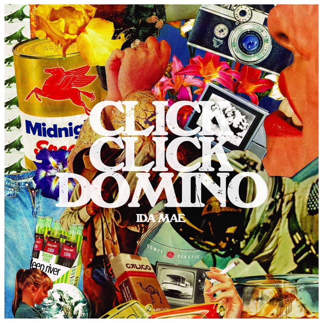 Ida Mae - Click Click Domino