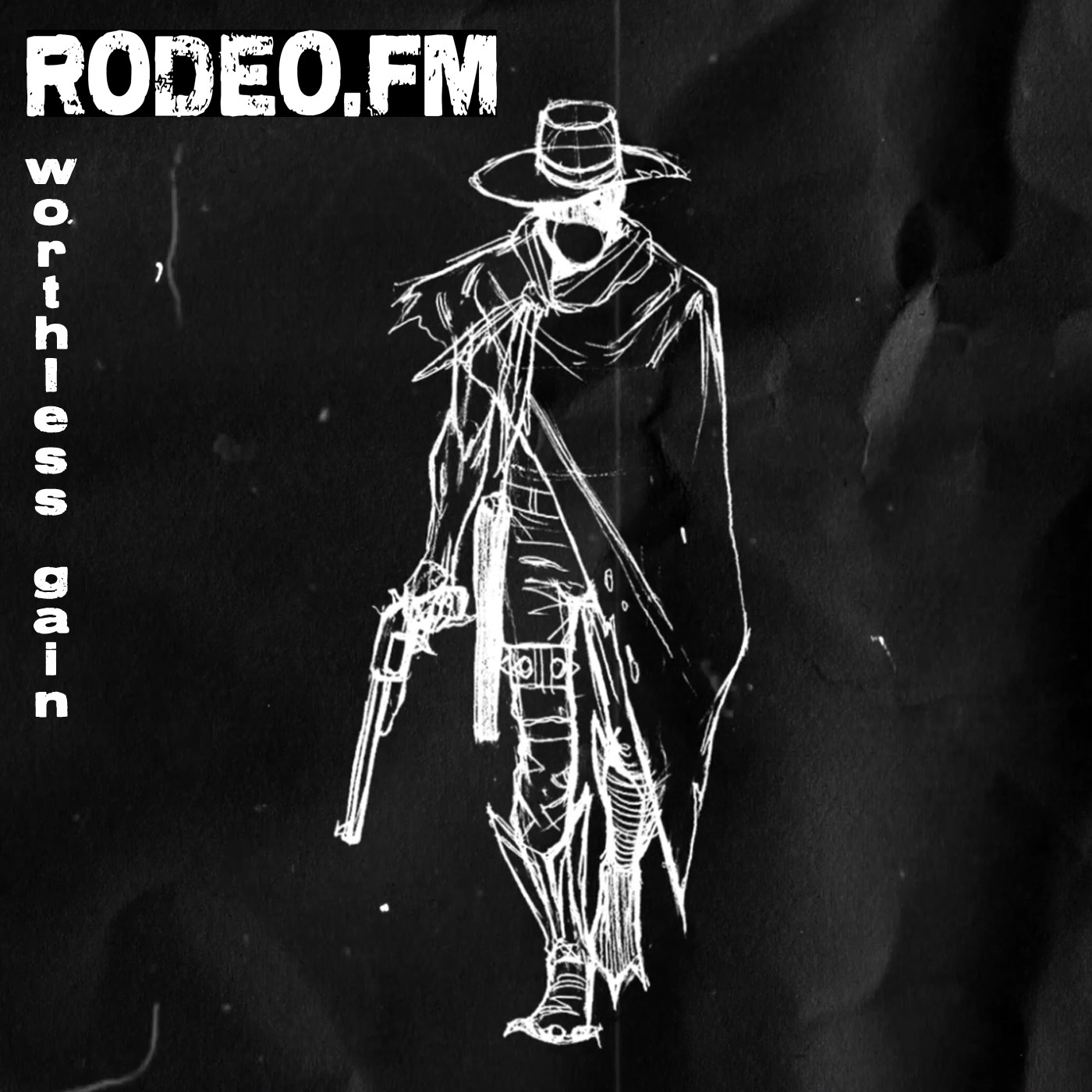 Rodeo FM - Worthless Gain