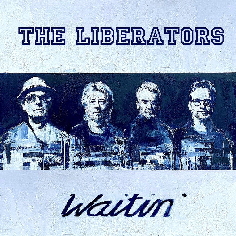 The Liberators - Waitin'