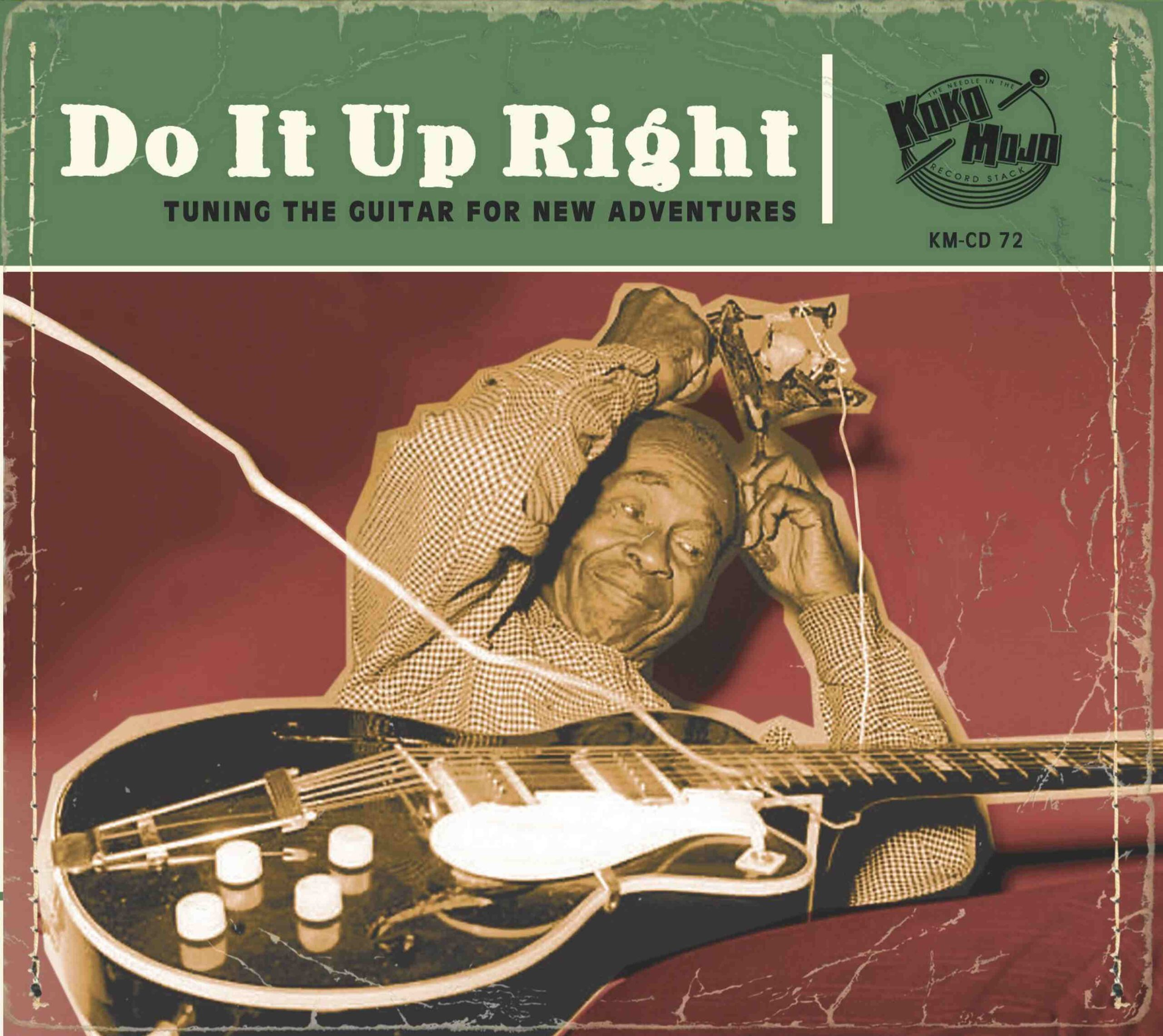 Various Artists - Do It Up Right (Tuning The Guitar For New Adventures)