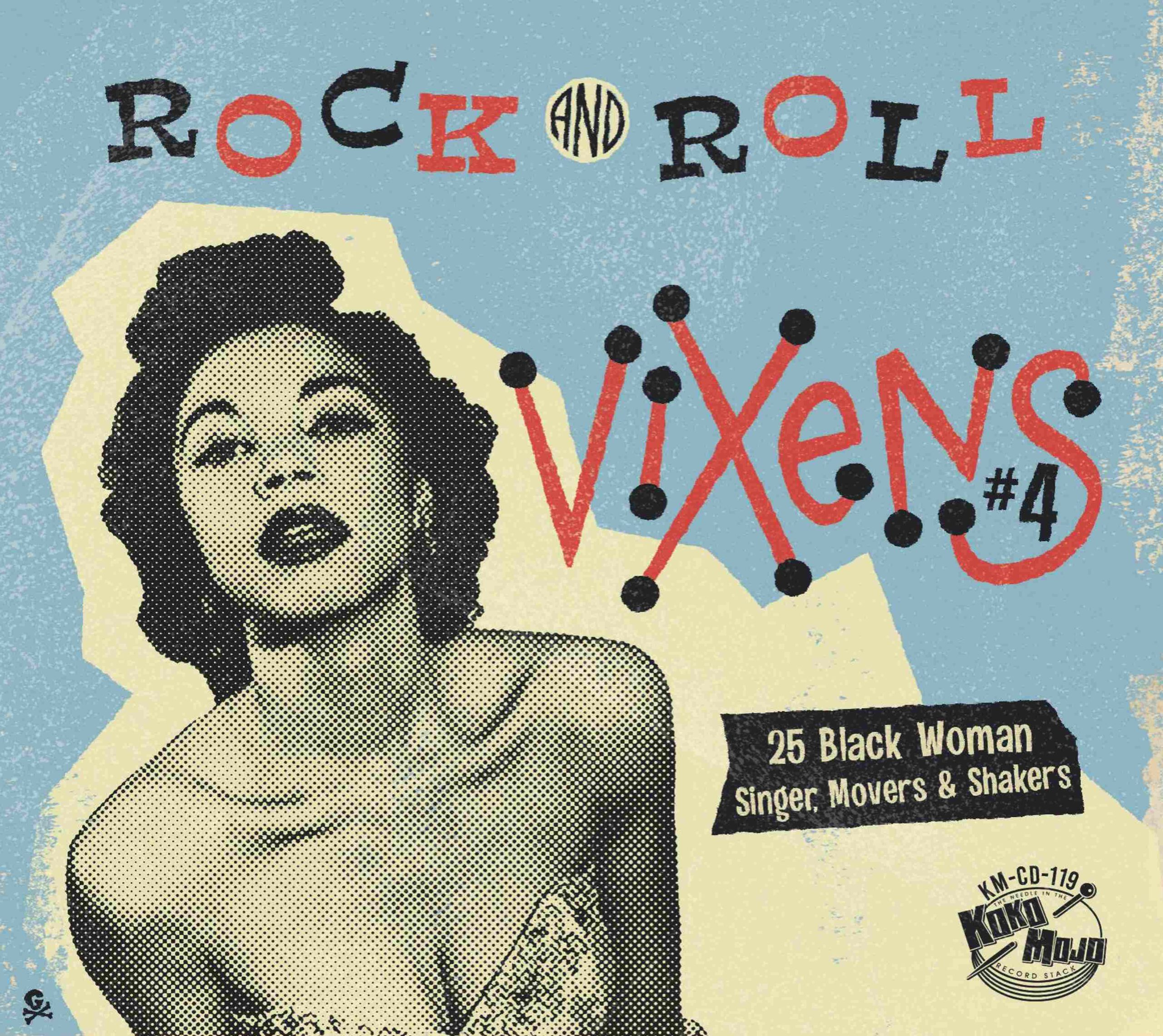 Various Artists - Rock & Roll Vixens 4 – 25 Black Woman Singer, Movers & Shakers