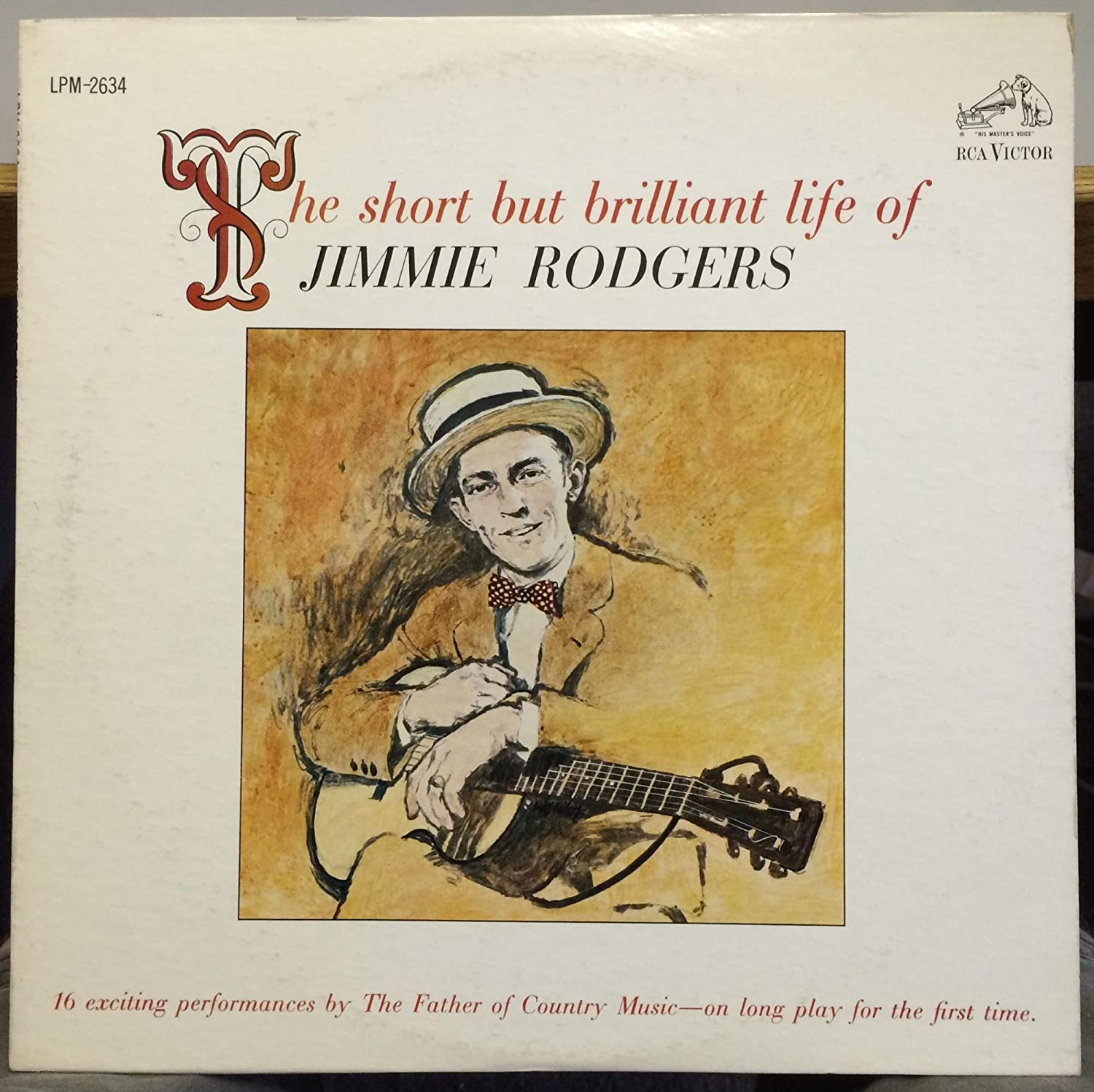 Jimmie Rodgers - The Short But Brilliant Life Of Jimmie Rodgers