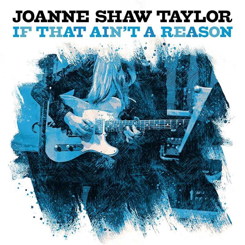 Joanne-Shaw-Taylor_Aint-That-A-Reason