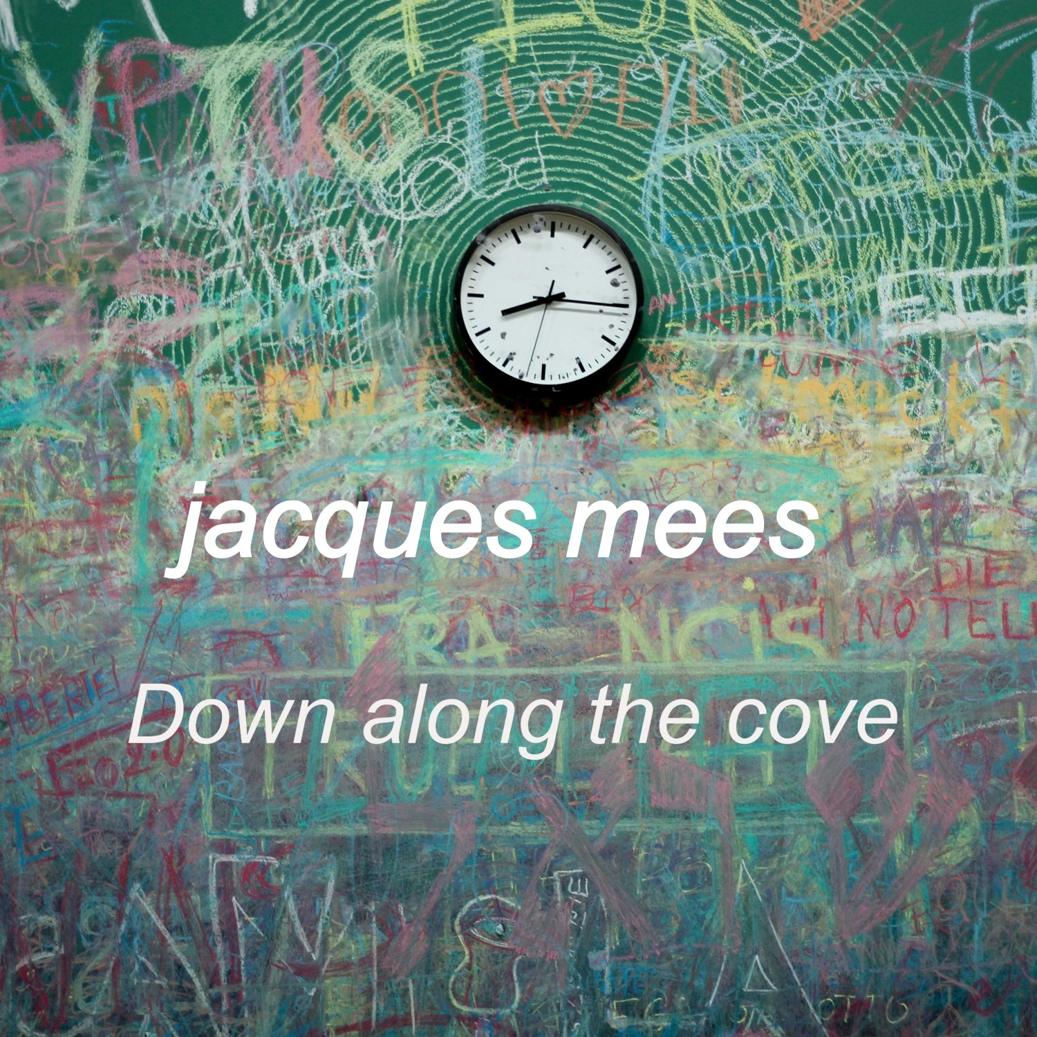 Jacques Mees - Down Along The Cove